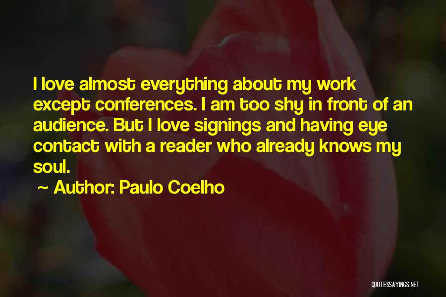 Love Eye Contact Quotes By Paulo Coelho