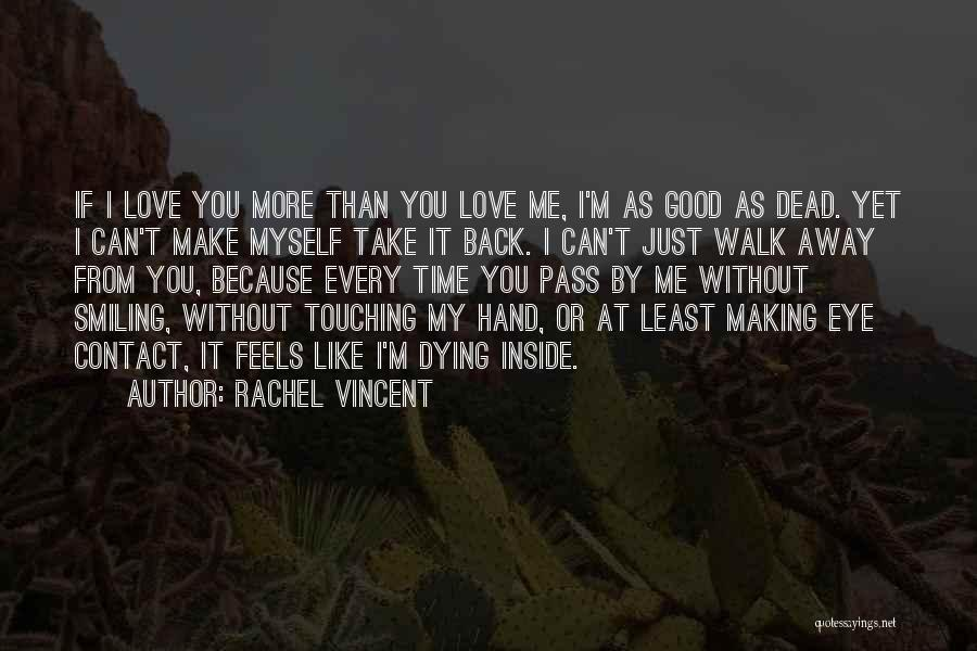 Love Eye Contact Quotes By Rachel Vincent