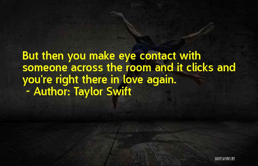 Love Eye Contact Quotes By Taylor Swift