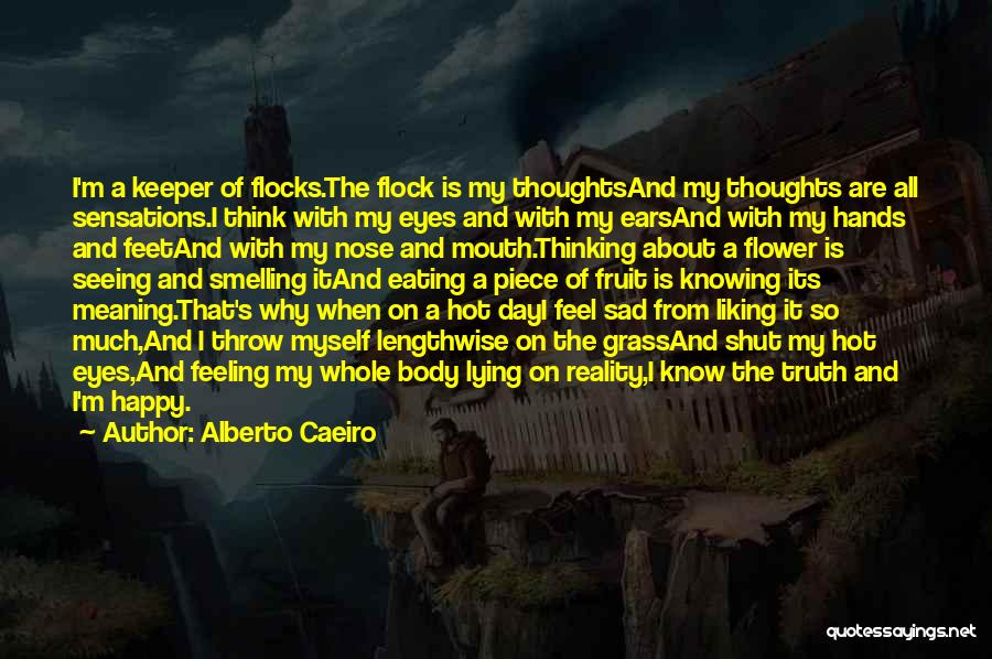 Love Feeling Thoughts Quotes By Alberto Caeiro