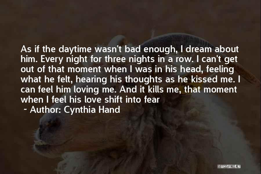 Love Feeling Thoughts Quotes By Cynthia Hand