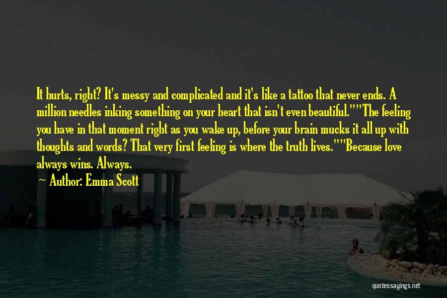 Love Feeling Thoughts Quotes By Emma Scott
