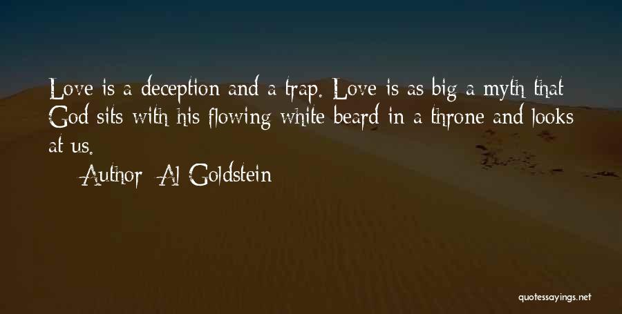 Love Flowing Quotes By Al Goldstein