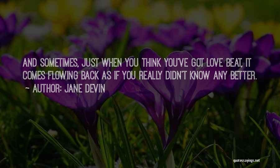 Love Flowing Quotes By Jane Devin