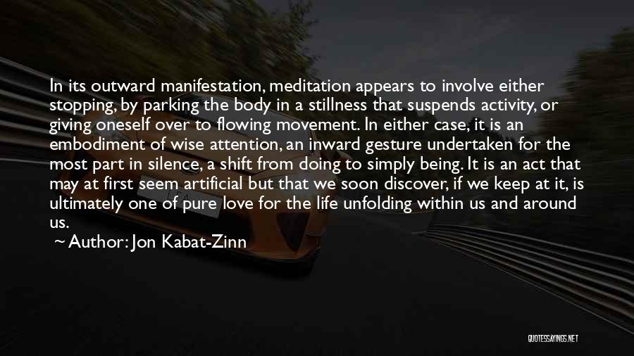 Love Flowing Quotes By Jon Kabat-Zinn