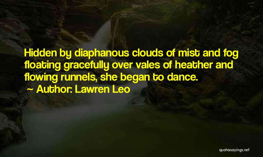 Love Flowing Quotes By Lawren Leo