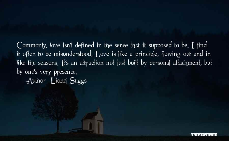 Love Flowing Quotes By Lionel Suggs
