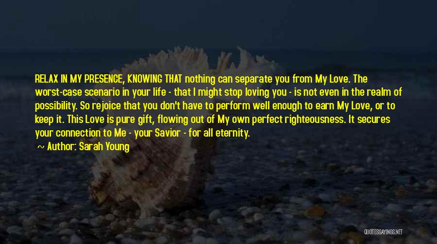 Love Flowing Quotes By Sarah Young