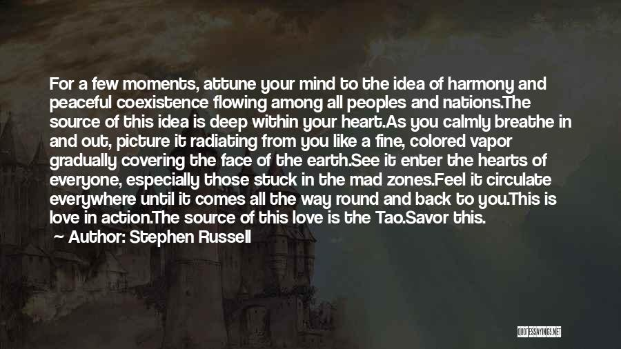 Love Flowing Quotes By Stephen Russell