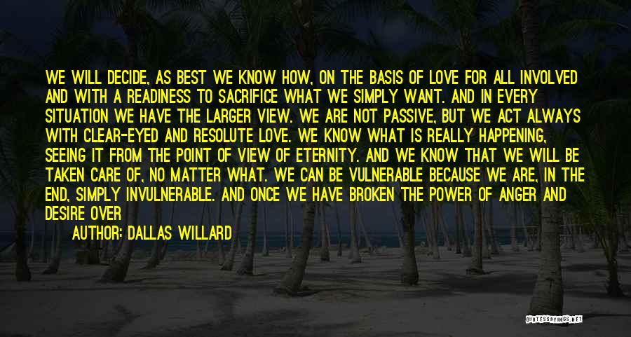 Love For All Eternity Quotes By Dallas Willard