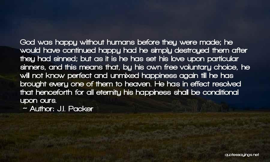 Love For All Eternity Quotes By J.I. Packer