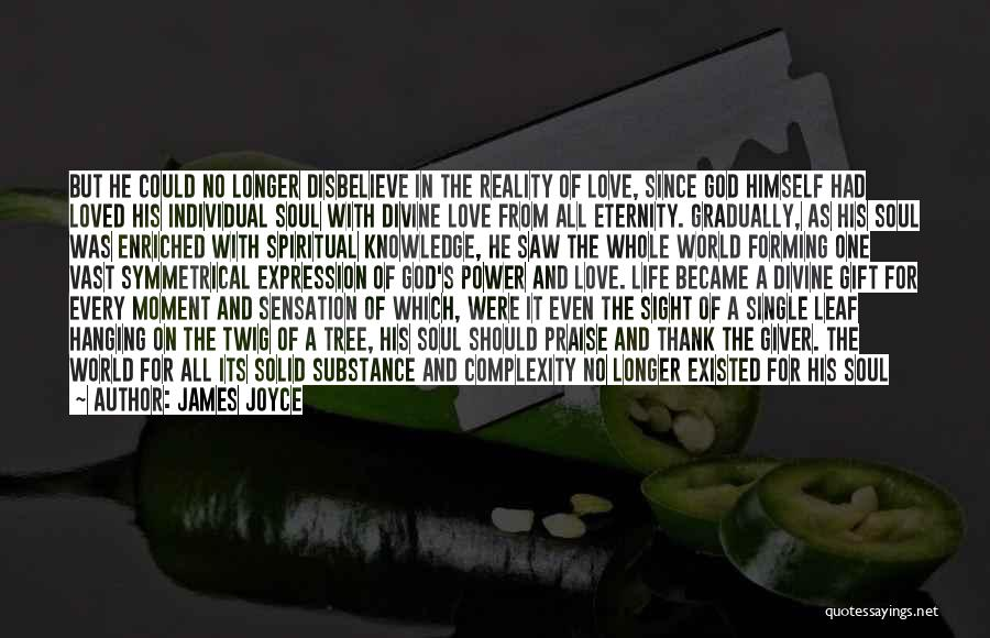Love For All Eternity Quotes By James Joyce