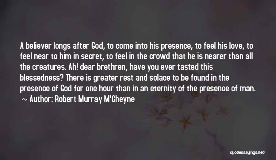 Love For All Eternity Quotes By Robert Murray M'Cheyne