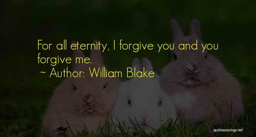 Love For All Eternity Quotes By William Blake