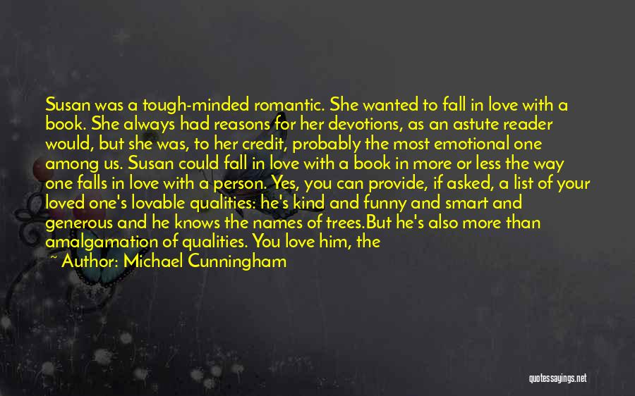 Love For Him Funny Quotes By Michael Cunningham