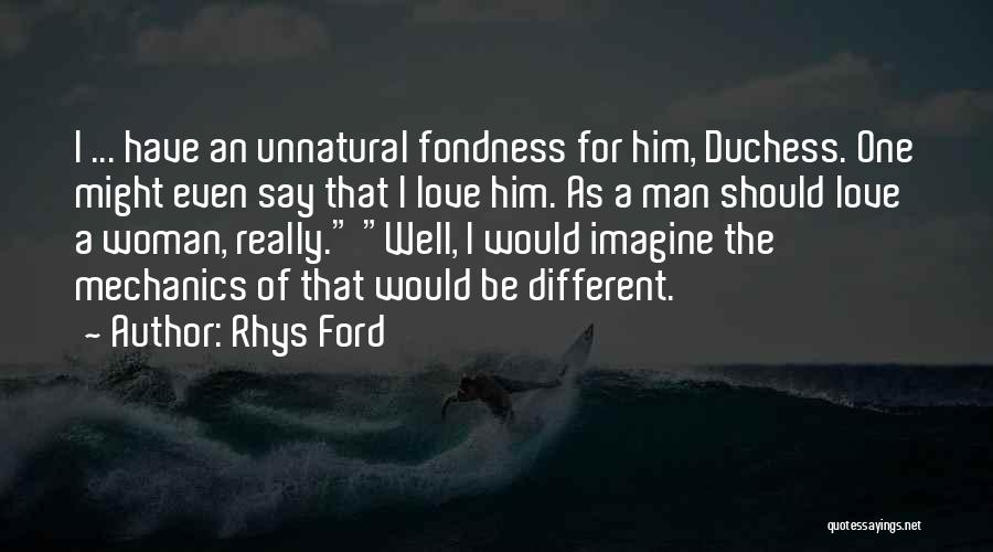 Love For Him Funny Quotes By Rhys Ford