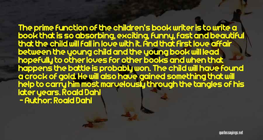 Love For Him Funny Quotes By Roald Dahl