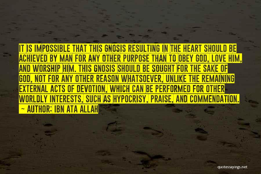 Love For The Sake Of Allah Quotes By Ibn Ata Allah