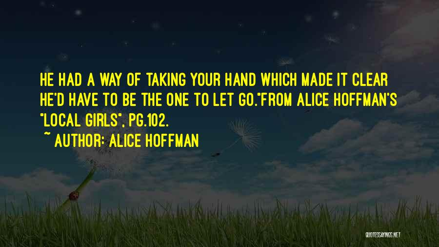 Love For Your Boyfriend Quotes By Alice Hoffman