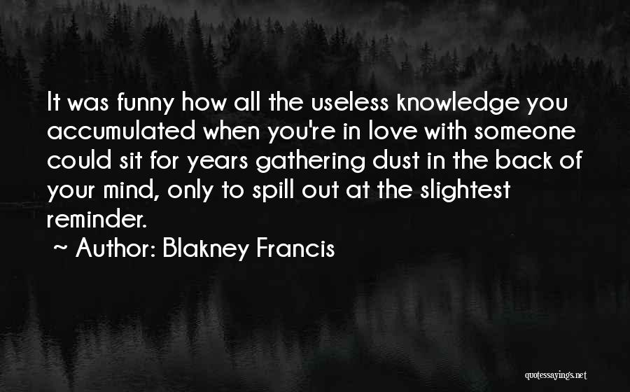 Love For Your Boyfriend Quotes By Blakney Francis