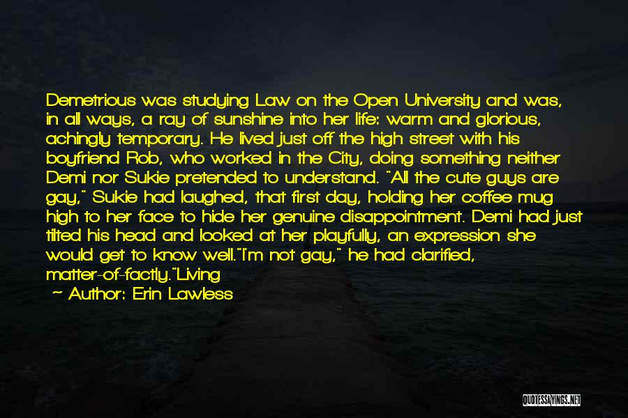 Love For Your Boyfriend Quotes By Erin Lawless