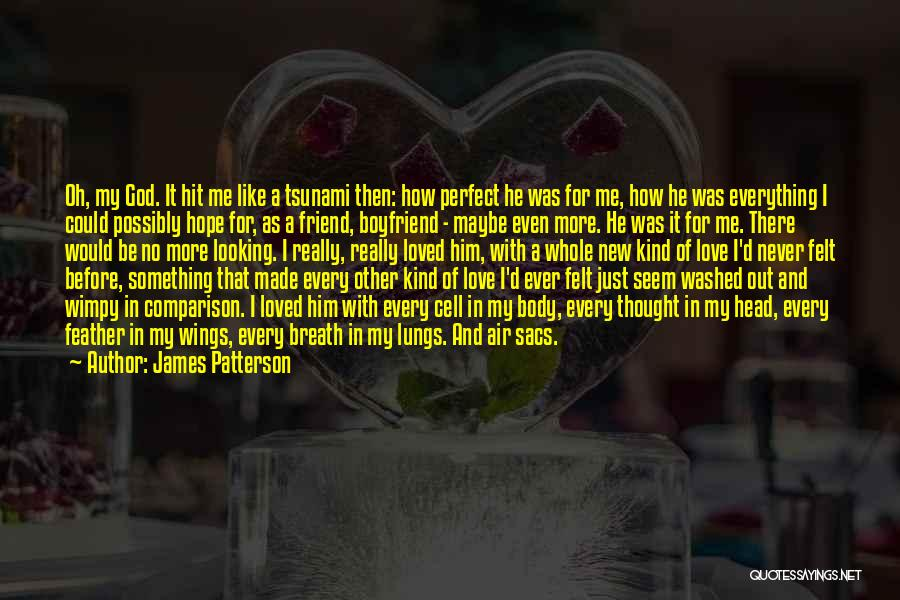 Love For Your Boyfriend Quotes By James Patterson