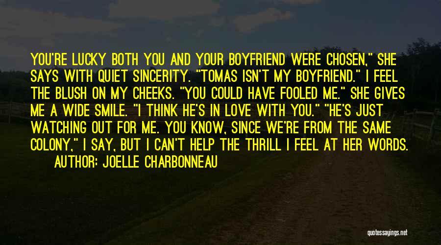 Love For Your Boyfriend Quotes By Joelle Charbonneau