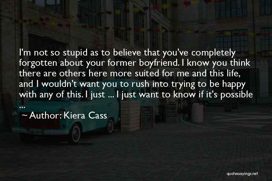 Love For Your Boyfriend Quotes By Kiera Cass
