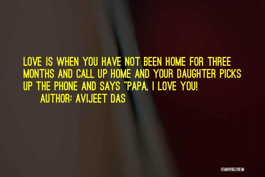 Love For Your Daughter Quotes By Avijeet Das