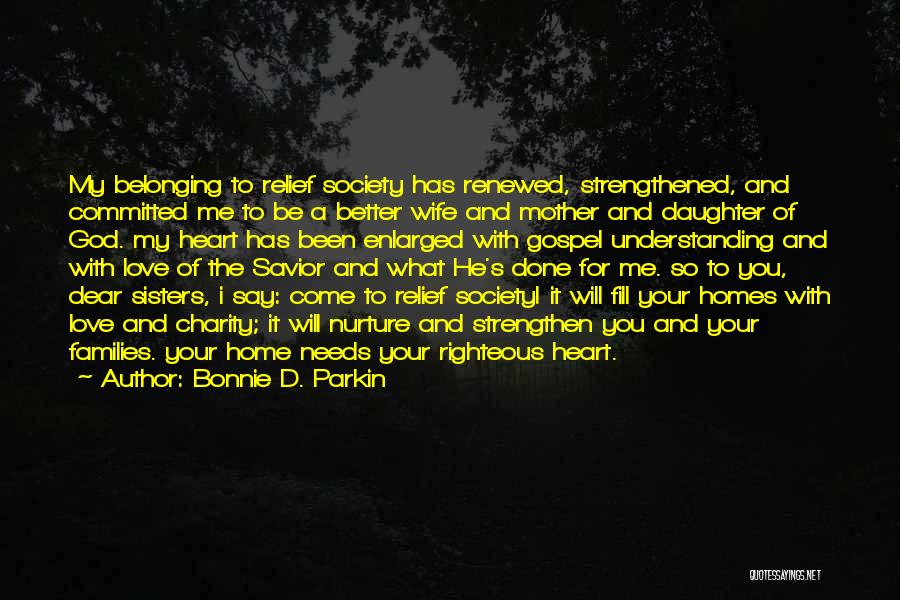 Love For Your Daughter Quotes By Bonnie D. Parkin
