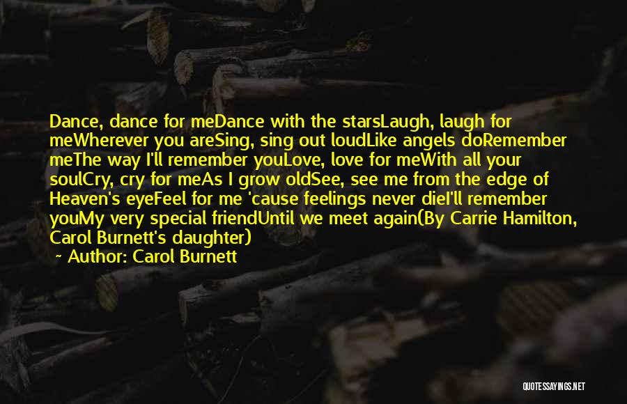 Love For Your Daughter Quotes By Carol Burnett