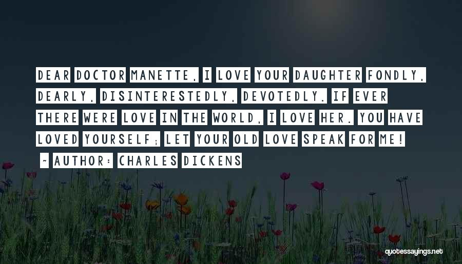 Love For Your Daughter Quotes By Charles Dickens