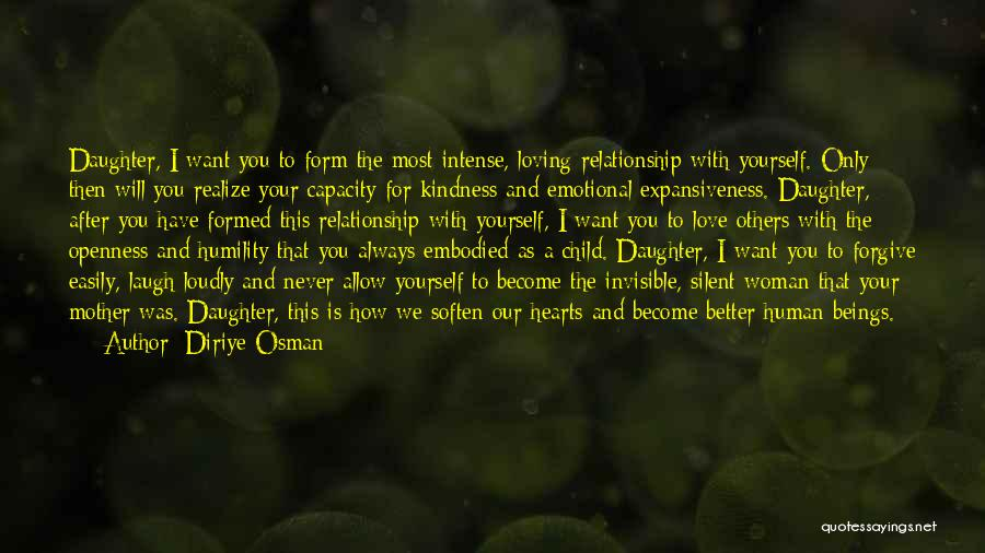 Love For Your Daughter Quotes By Diriye Osman