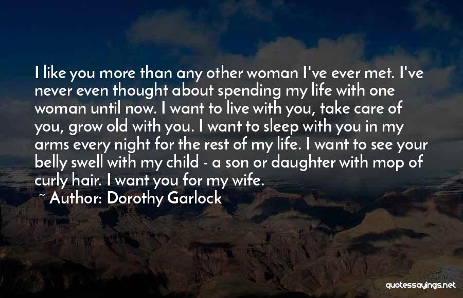Love For Your Daughter Quotes By Dorothy Garlock