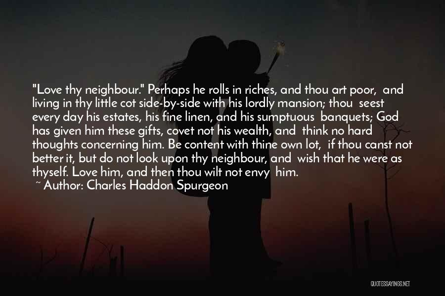Love Given By God Quotes By Charles Haddon Spurgeon