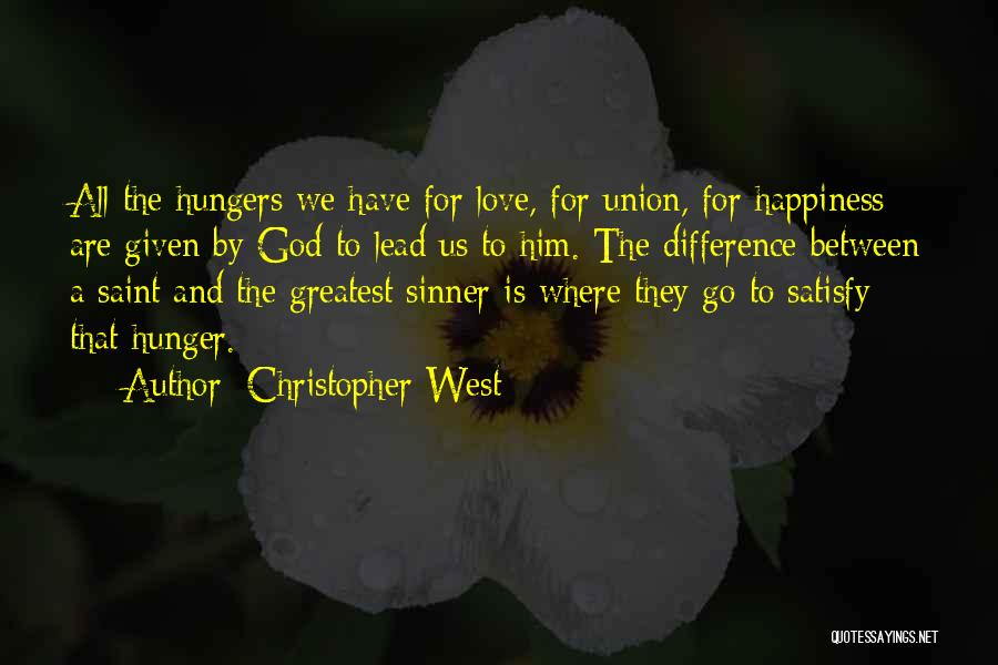 Love Given By God Quotes By Christopher West
