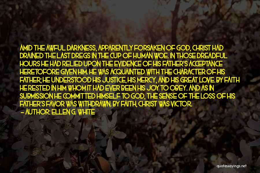 Love Given By God Quotes By Ellen G. White