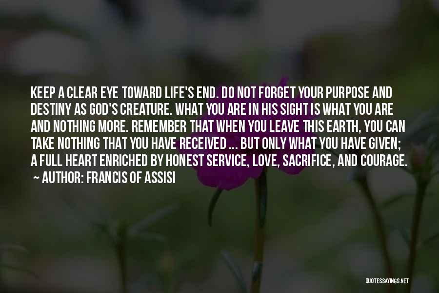 Love Given By God Quotes By Francis Of Assisi