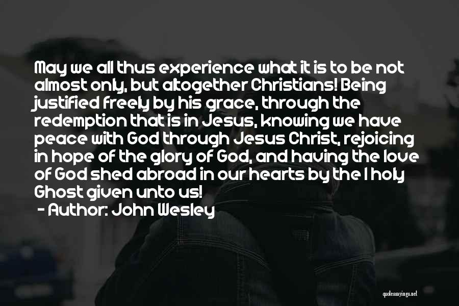 Love Given By God Quotes By John Wesley
