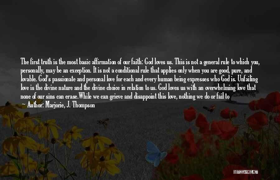 Love Given By God Quotes By Marjorie, J. Thompson