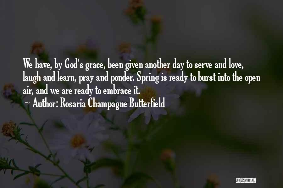Love Given By God Quotes By Rosaria Champagne Butterfield