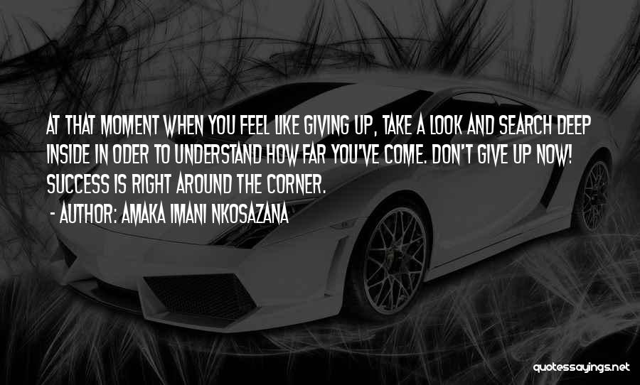 Love Giving Up Quotes By Amaka Imani Nkosazana