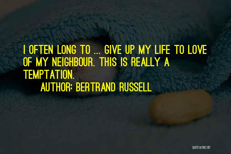 Love Giving Up Quotes By Bertrand Russell