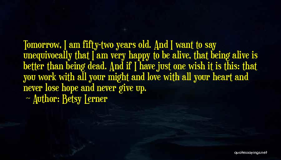 Love Giving Up Quotes By Betsy Lerner