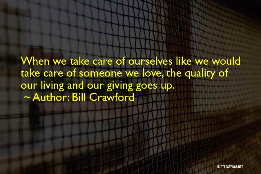 Love Giving Up Quotes By Bill Crawford