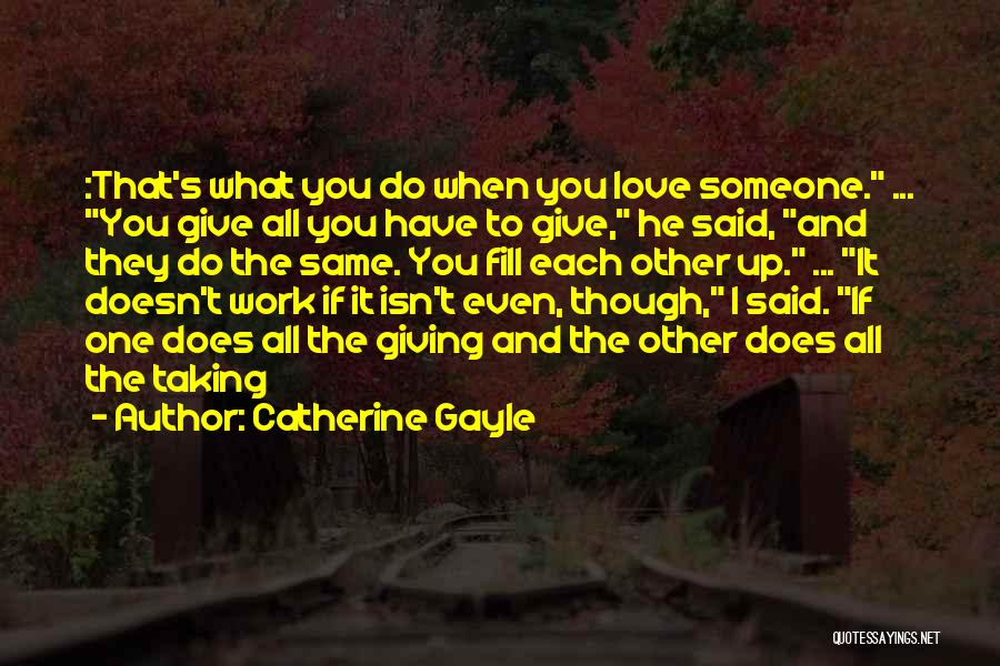 Love Giving Up Quotes By Catherine Gayle
