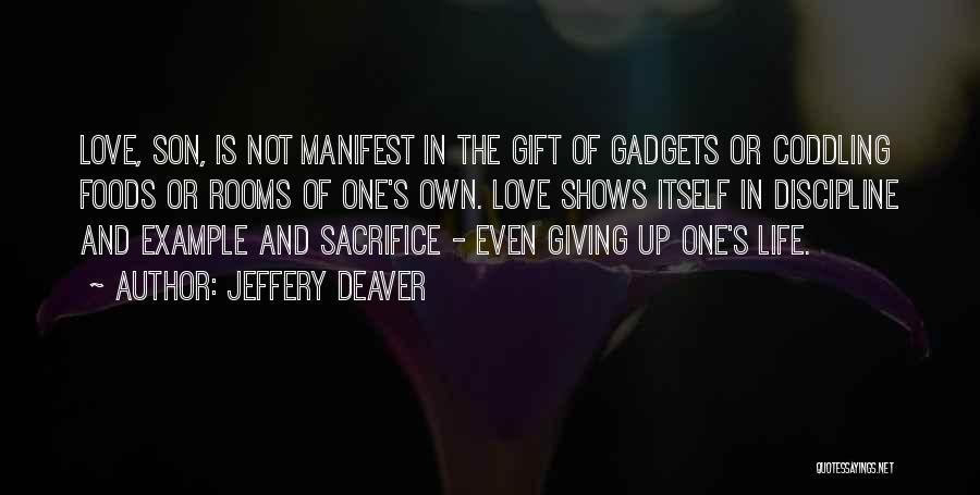 Love Giving Up Quotes By Jeffery Deaver
