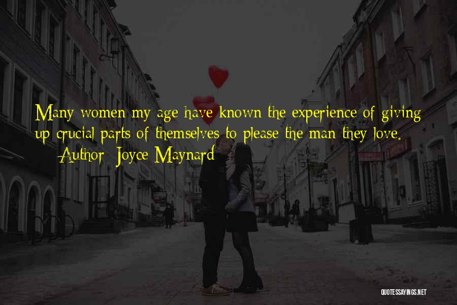 Love Giving Up Quotes By Joyce Maynard