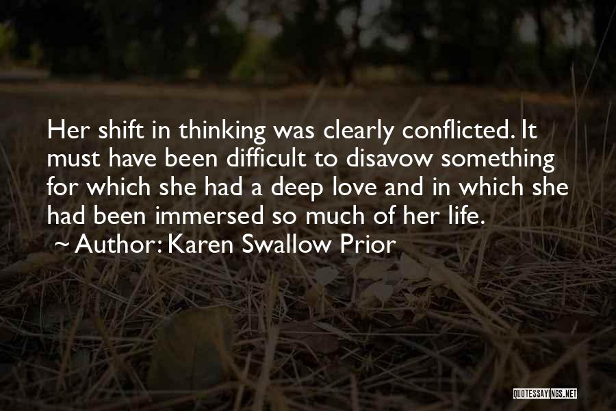 Love Giving Up Quotes By Karen Swallow Prior