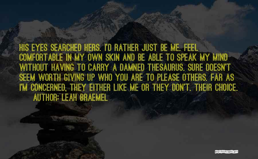 Love Giving Up Quotes By Leah Braemel